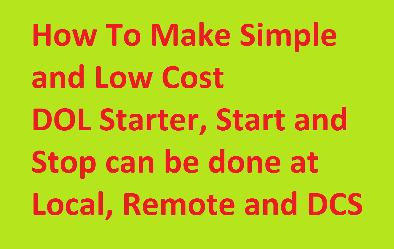 Cheap DOL starter - DCS/Remote/Local Start/Stop | Electrical4u on