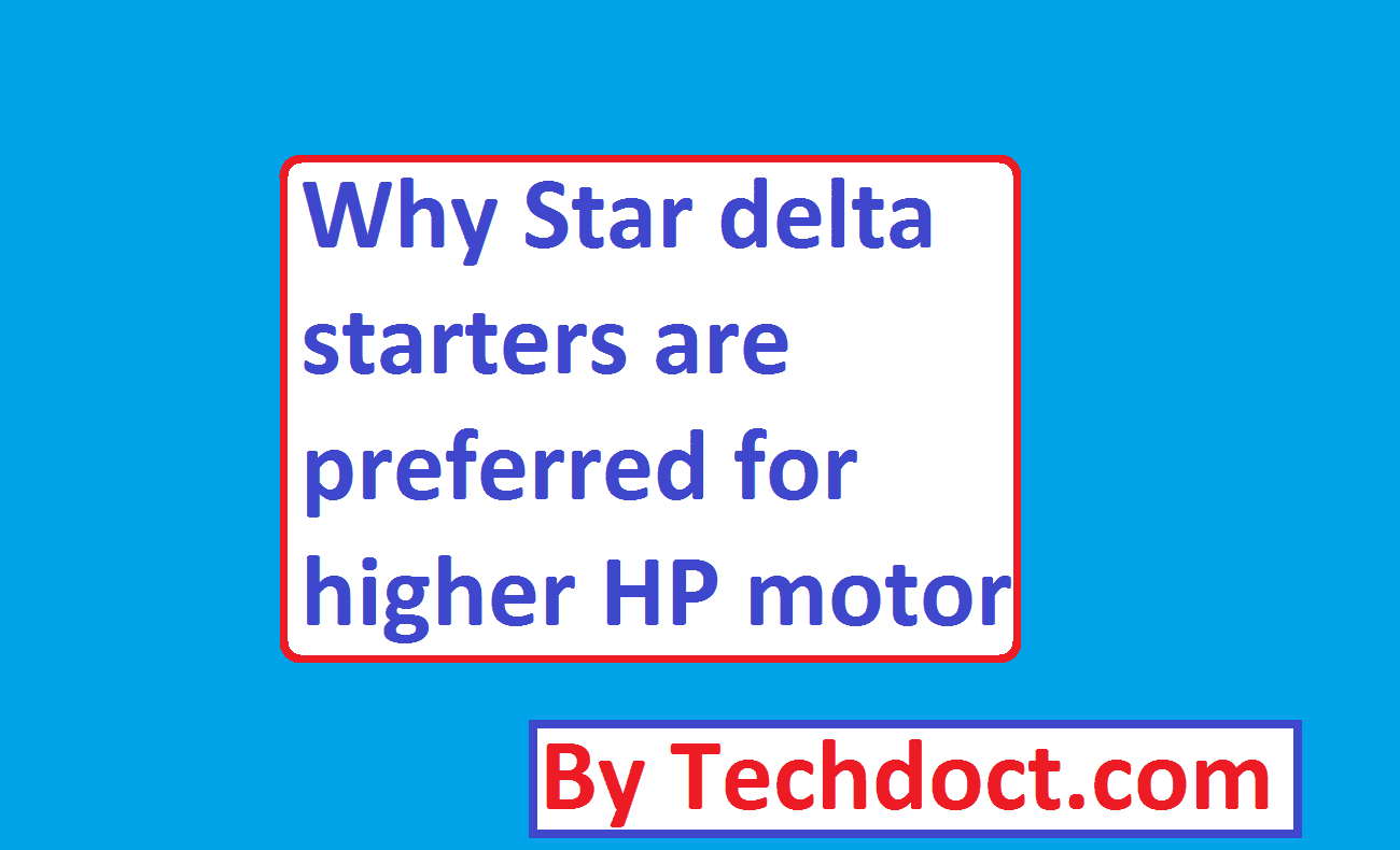 Why Star Delta Starters Are Preferred For Higher Hp Motor Electrical4u Wye Starter Diagram On Transformer Wiring