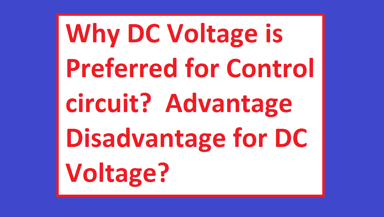 Why Dc Voltage Is Preferred For Control Circuit Electrical4u Electric Circuits