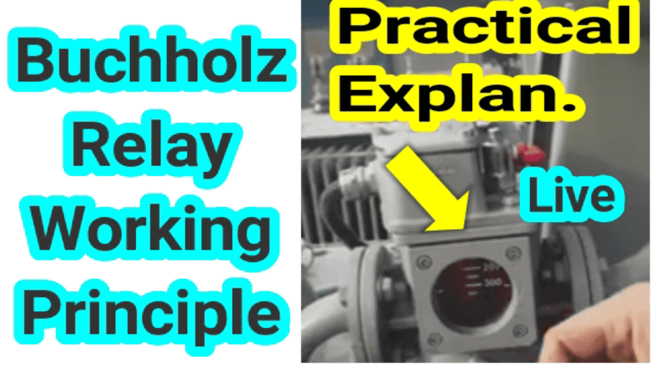 Buchholz Relay Working Principle practical person