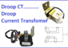 Droop CT Droop current transformer