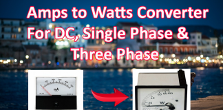 Amps to Watts Converter For DC, Single Phase & Three Phase