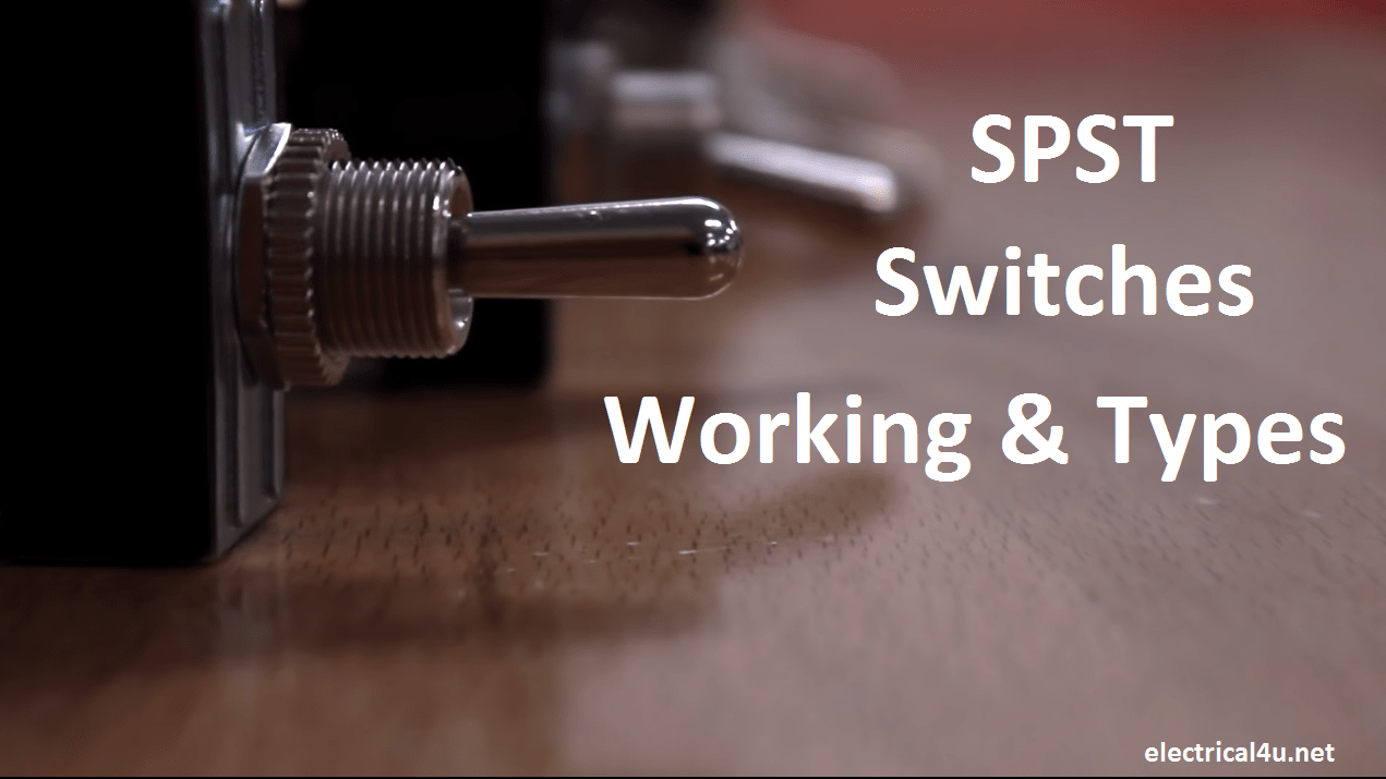 SPST Switch working principle,