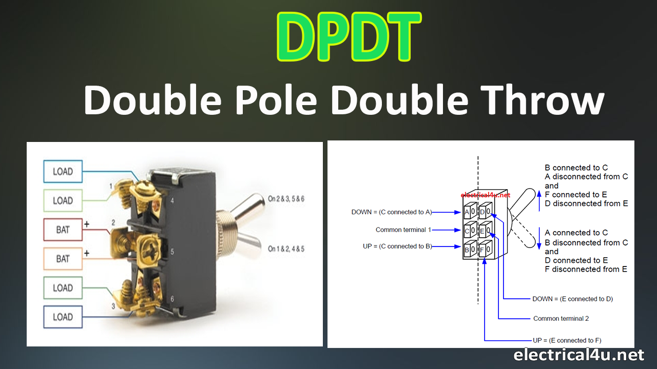 Dpdt Double Pole Double Throw Working Circuit Diagram Application Electrical4u