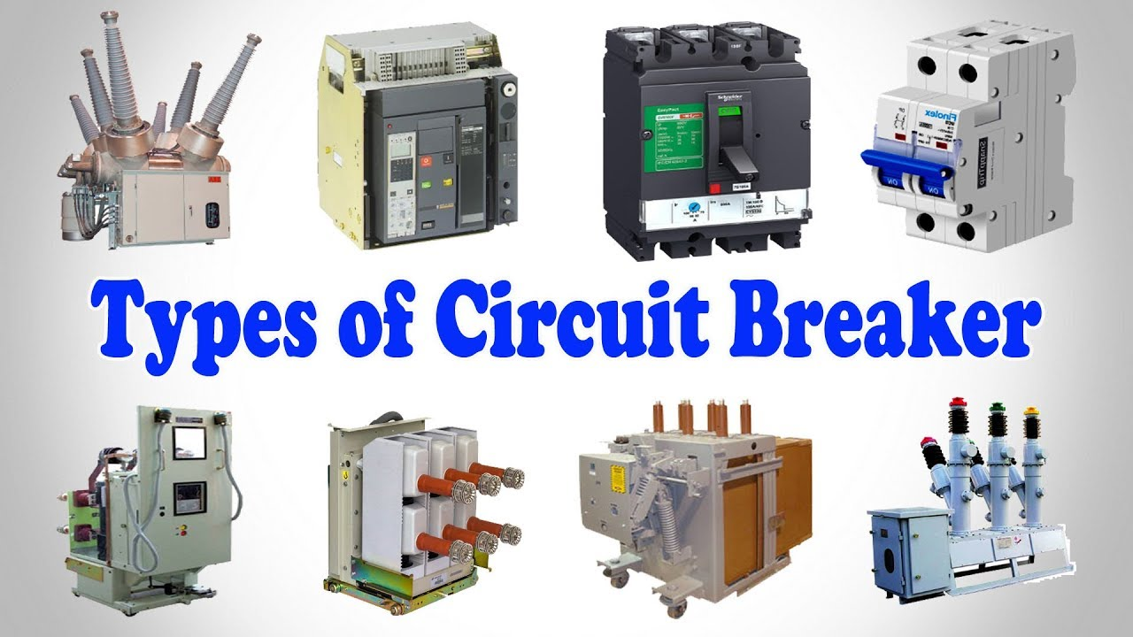 Different Types Of Circuit Breakers Working  Uses  Voltage Level